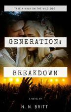 Generation: Breakdown [Editing] by NataliaBritt