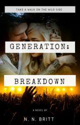 Generation: Breakdown [Completed] 2️⃣ ✔️ by NataliaBritt