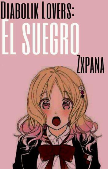 Diabolik Lovers:El Suegro (PAUSADA)