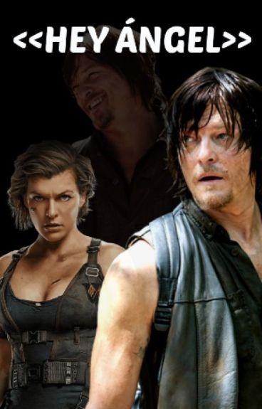 Hey Ángel - Daryl Dixon y tu