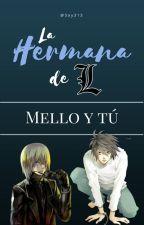 La Hermana De L [Mello Y Tu] by Soy313
