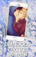 Demigods Texting by ohschist