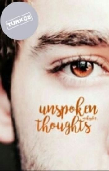 Unspoken Thoughts (TÜRKÇE)