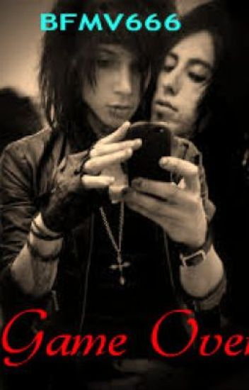 Game Over (A BLACK VEIL BRIDES/FALLING IN REVERSE fan fiction)(discontinued)