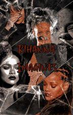 Rihanna imagines by Stiflerbythebell
