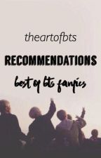 Recommendations - Best Of Bts Fanfics by theartofmochi