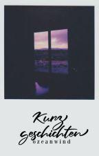 Kurzgeschichten by ozeanwind
