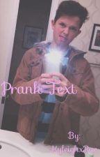 Prank Text  (Jacob Sartorius fanfic) by Multi_Fandomsss