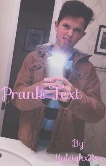 Prank Text  (Jacob Sartorius fanfic)