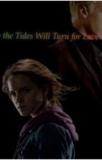How the Tides Will Turn for Love: DRAMIONE  by pottergirlalways