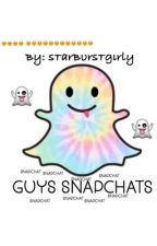Guys Snapchats  by StarburstGirly