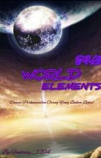 The World's Elements by fantasy_1204