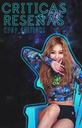 Reseñas y Críticas |ABIERTO| {K-Pop} by Kpop_Editions
