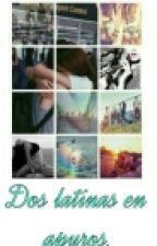Dos Latinas En Apuros (Con Bts) - Editando- by migia_love