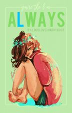 You're the L in Always || Larry Stylinson ❦ by louislovedharryfirst