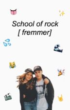 school of rock                                                       [ fremmer ] by dangspyderx