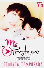 Mi pastelero |T2| [VHope] by NanamiASC