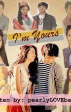 I'm Yours <3 -KathNiel- by pinctadamaxima02