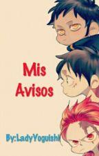 Mis Avisos 2 ❤ by LadyYoguishi