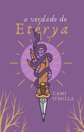 A verdade de Etérya by CamiOMilla