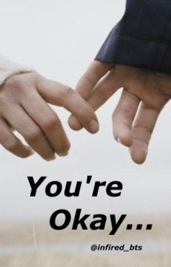 You're okay (Markiplier X Reader)