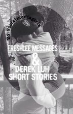 Freshlee Texts & Derek Luh short stories by socialmediagirlz