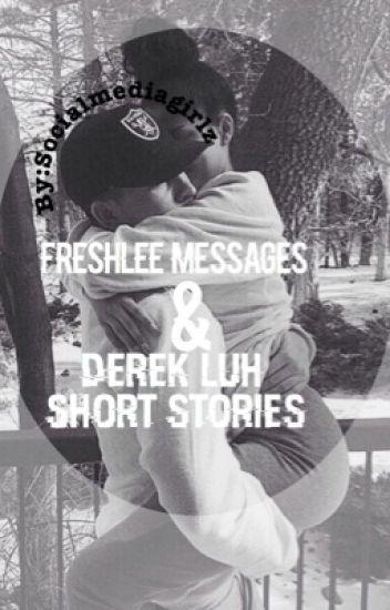 Freshlee Texts & Derek Luh short stories