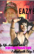 I Slept With Eazy E- (Eazy E) ~Left eye~ by Fanfics_xix
