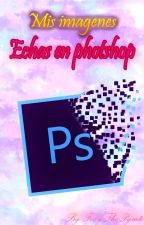 Mis Imagenes Echas en Photoshop by FoxyThePyrate
