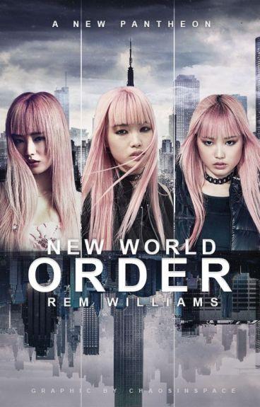 New World Order ( NaNoWriMo '16 ) by lemvnade