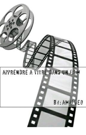Apprendre à vivre dans un film  by amalgeo