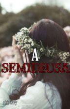 A Semideusa #2 by vitoriasilva123