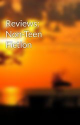 Reviews: Non-Teen Fiction by SayWATT_Critic