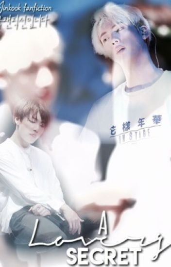A Lover's Secret {방탄소년단 Jinkook fanfic}