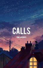calls; camren. by karlaculture