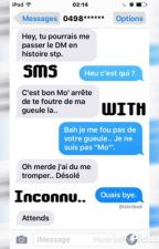 SMS WITH INCONNU : L.H by maes__