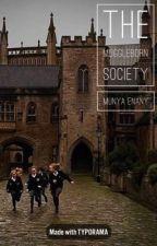 The Muggleborn Society (ON HOLD) by bekindacrazy