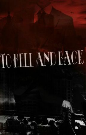 To Hell and Back by VanillaIceCake