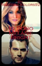 Io Sono Melanie Bright by BeautifulKolors92