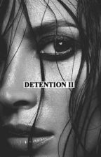 detention II: summer vacation ; ogoc by simplyomaha