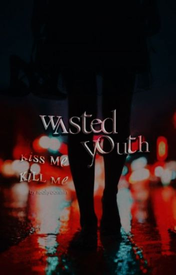 wasted youth ✢ j.v.