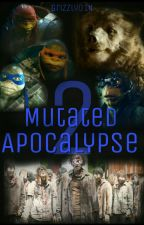 Mutated Apocalypse 2 (Completed) by Grizzly014