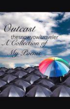 Outcast by thesnowyowltraveler