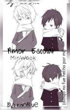 ❤Amor Escolar ❤[MinWook] by YukoBlue