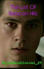 The List Of Beacon Hills by stilesstilinxki_29