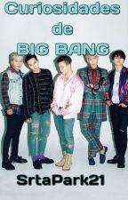 Curiosidades De BIGBANG by SrtaPark21