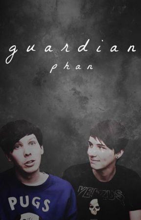 guardian | phan by spaceplantjulia