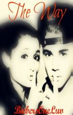 The Way (a Justin Bieber fanfiction) {Finished} by Jasminelols