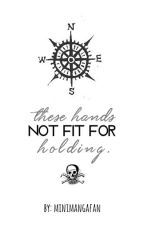 These hands not fit for holding. [Larry Stylinson] [Español] [Pirates AU] by fakefics_everywhere