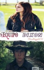 Equipo Dixon by ChicaRiggs2014